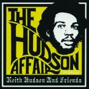The Hudson Affair: Keith Hudson and Friends