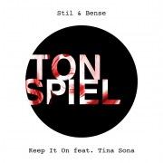 Keep It On (feat. Tina Sona)