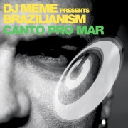 DJ Meme presents Brazilianism