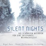 Silent Nights - Die schönsten Melodien für eine entspannte Weihnachtszeit