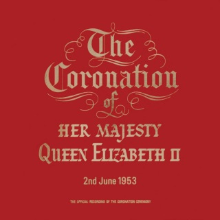 The Coronation Service of Her Majesty HM Queen Elizabeth II [1997 - Remaster] (1997 - Remaster)