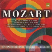 Mozart: Flute Quartet in D; Clarinet Quintet in a; Quintet for Piano and Wind in E Flat