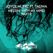 Messin' With My Mind (feat. Taliwa) [Pt. 2]
