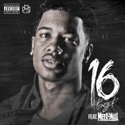 16 (feat. Meek Mill)