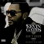 Don't Know Remix (feat. Yo Gotti & K Camp)