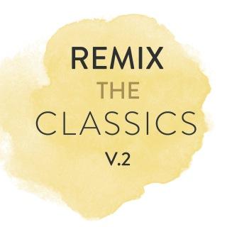 Remix The Classics (Vol. 2)