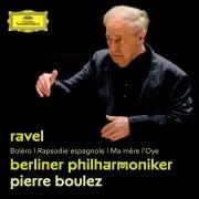 Ravel: Boléro; Rapsodie espagnole; Ma mère l'Oye
