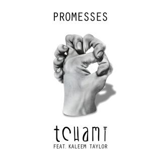 Promesses feat. Kaleem Taylor