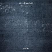 Giya Kancheli: Chiaroscuro
