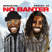 No Banter (feat. Wretch 32)