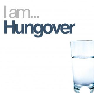 I Am Hungover