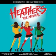 Heathers the Musical (Original West End Cast Recording)