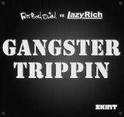 Gangster Trippin 2011 (Fatboy Slim vs. Lazy Rich)