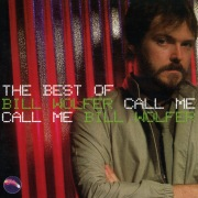 Call Me: The Best of Bill Wolfer