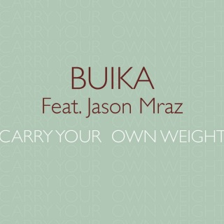 Carry your own weight (feat. Jason Mraz)