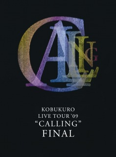 "KOBUKURO LIVE TOUR '09 ""CALLING"" FINAL (Digital Edition)"