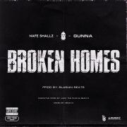 Broken Homes (feat. Nafe Smallz, M Huncho & Gunna)