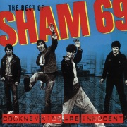 The Best of Sham 69 - Cockney Kids Are Innocent
