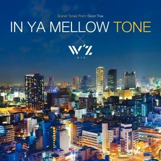 TVアニメ「W'z《ウィズ》」オリジナル・サウンドトラック「IN YA MELLOW TONE×W'z」