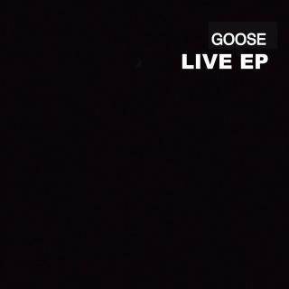 Goose Live