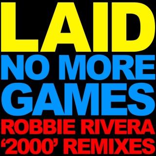 No More Games (Robbie Rivera '2000' Remixes)