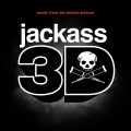 Jackass 3D Soundtrack