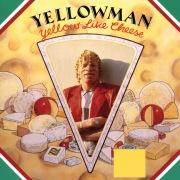 Yellow Like Cheese