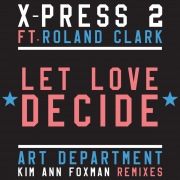 Let Love Decide (feat. Roland Clark)