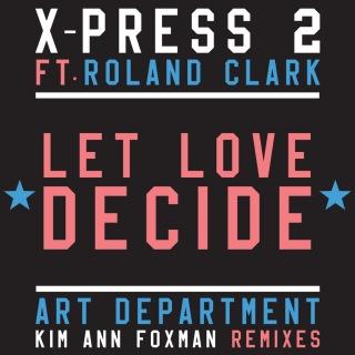Let Love Decide (feat. Roland Clark)