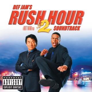 Rush Hour 2 (Original Motion Picture Soundtrack)