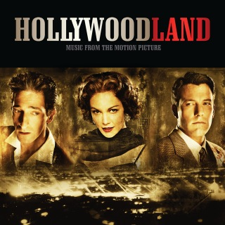 Hollywoodland (Music From The Motion Picture)