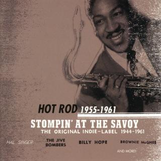 Stompin' At The Savoy: Hot Rod (1955-1961)