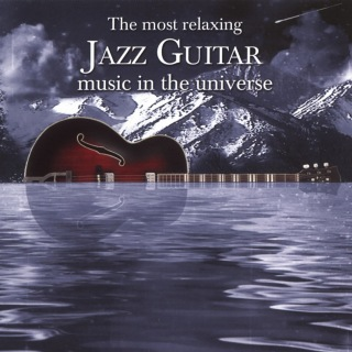 The Most Relaxing Jazz Guitar Music In The Universe