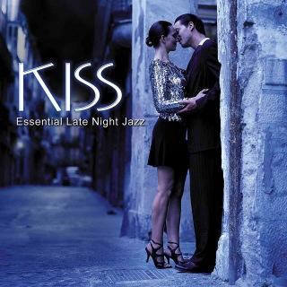 Kiss: Essential Late Night Jazz