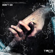 Don't Go (R.O.N.N EDP Remix)
