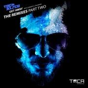 Get Away (feat. Lennart A. Salomon) [The Remixes Part Two]