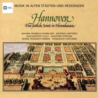 Musik in alten Städten & Residenzen: Hannover