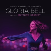 Gloria Bell (Original Motion Picture Soundtrack)