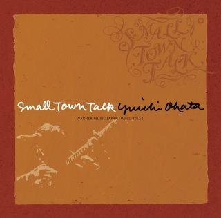 "SMALL TOWN TALK〜""アコースティック・ライフ""カバーズ〜"