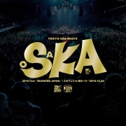 "2018 Tour「SKANKING JAPAN」""スカフェス in 城ホール"" 2018.12.24"
