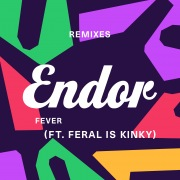 Fever (feat. FERAL is KINKY) [Remix EP]