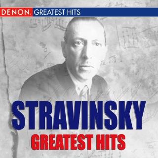 Stravinsky Greatest Hits