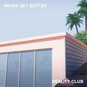 Never Get Better
