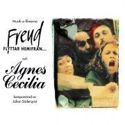 Musik ur filmerna Agnes Cecilia och Freud flyttar hemifrån (Original Motion Picture Soundtrack)