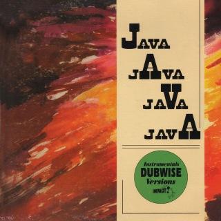 Java Java Java Java - Instrumentals Dubwise Versions