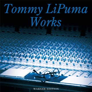 Tommy LiPuma Works (Warner Edition)