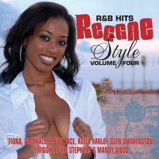 R & B Hits Reggae Style Vol. 4
