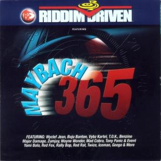 Riddim Driven: Maybach 365