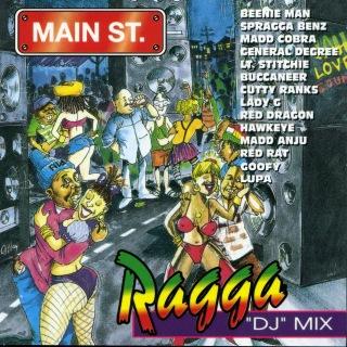 Main Street Ragga 'DJ' Mix