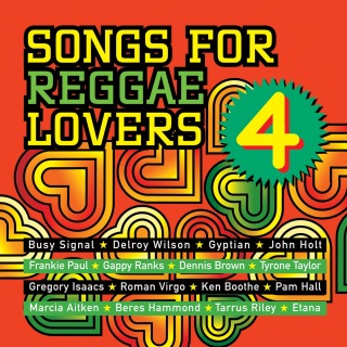 Songs For Reggae Lovers Vol. 4
